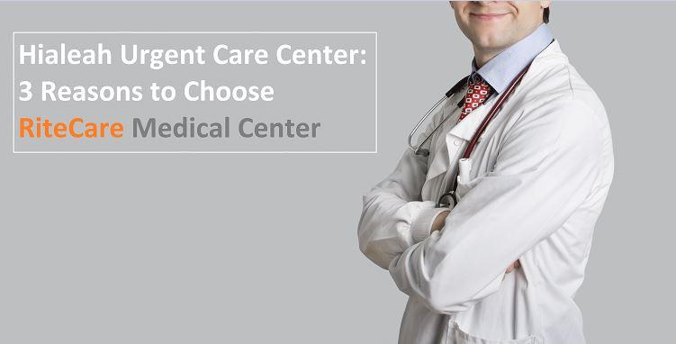 RiteCare Urgent Care Medical Center Hialeah Urgent Care Center